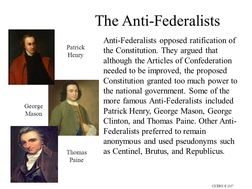 a look at the opposing views between federalists and anti federalists This lesson focuses on the chief objections of the anti-federalists arguments against a complete consolidation a to the anti-federalists' views on.