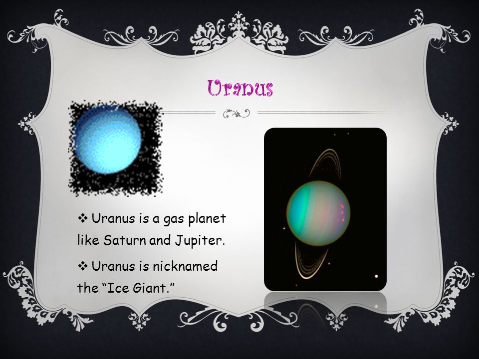 Uranus Uranus is a gas planet like Saturn and Jupiter.