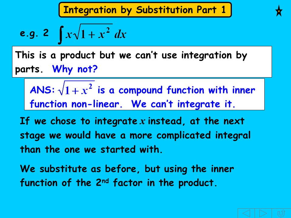 e.g. 2 This is a product but we can't use integration by parts. Why not