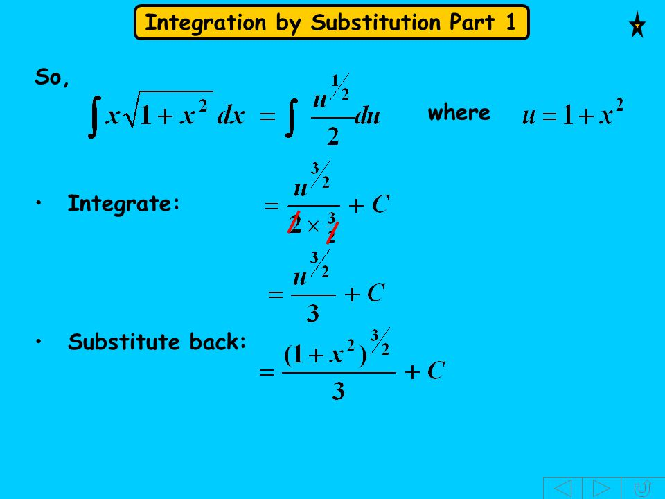 So, where Integrate: Substitute back: