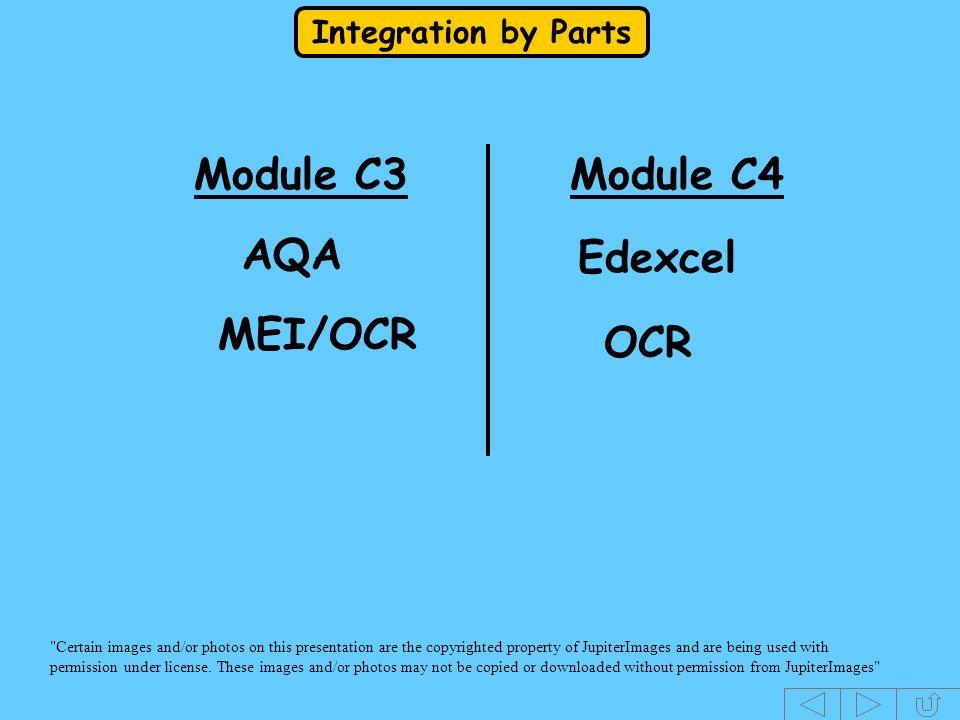 Module C3 Module C4 AQA Edexcel MEI/OCR OCR