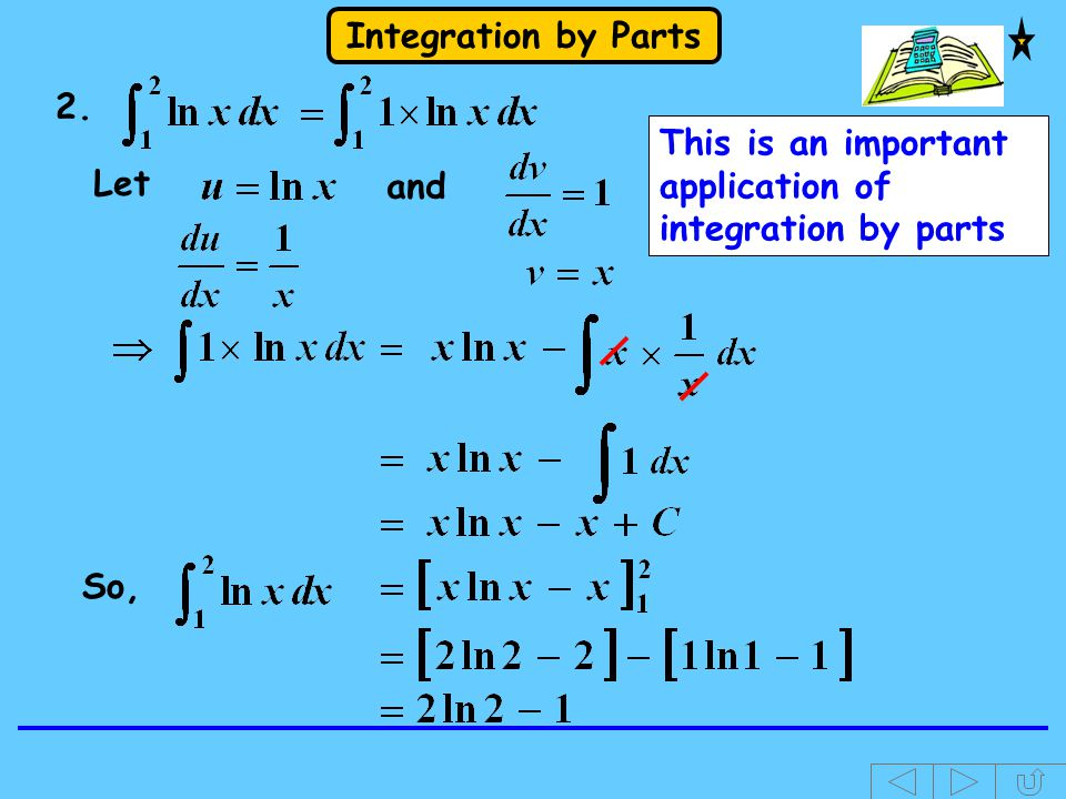2. This is an important application of integration by parts and Let So,