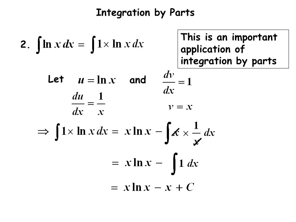 2. and Let This is an important application of integration by parts
