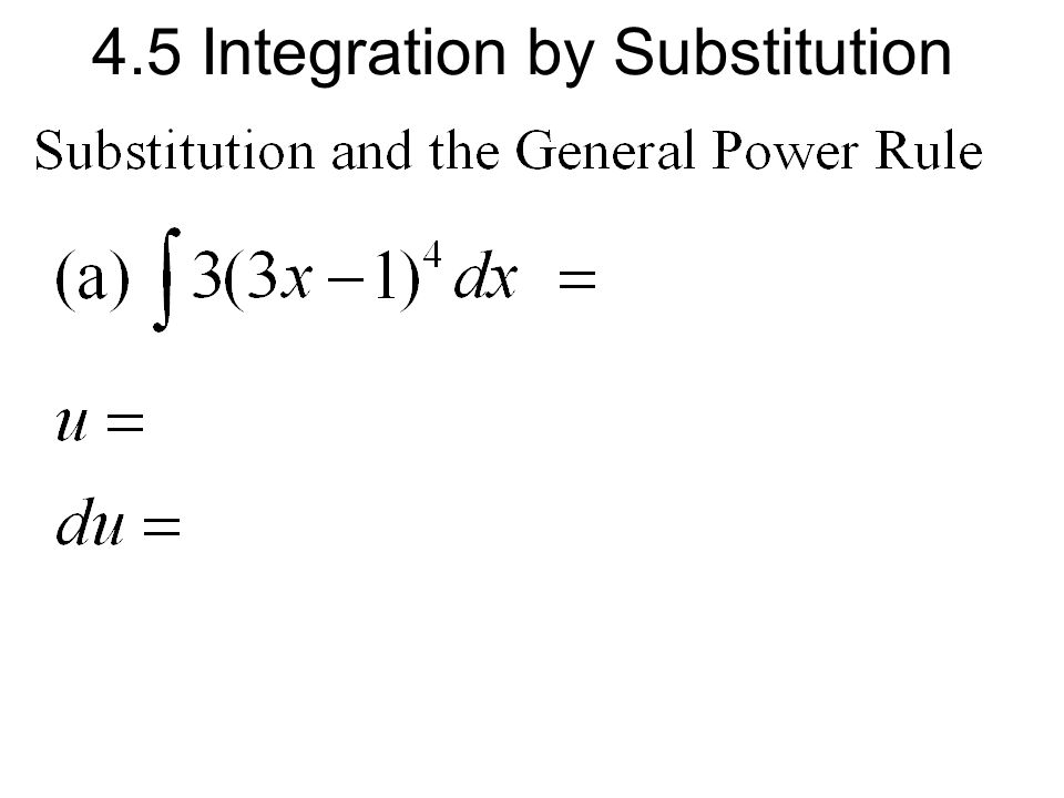 4.5 Integration by Substitution