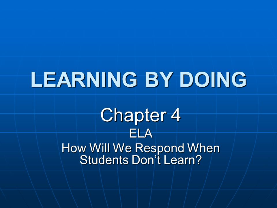 Chapter 4 ELA How Will We Respond When Students Don't Learn