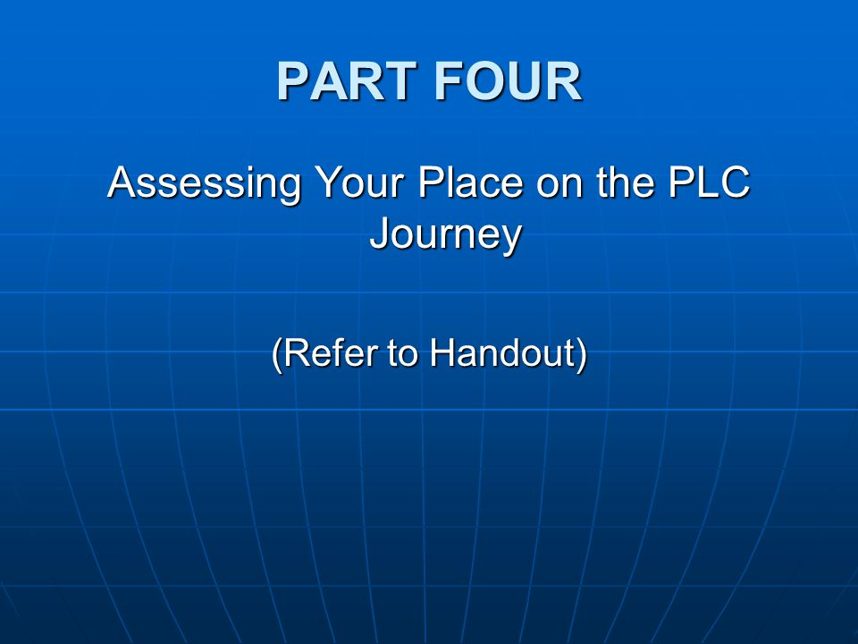 Assessing Your Place on the PLC Journey