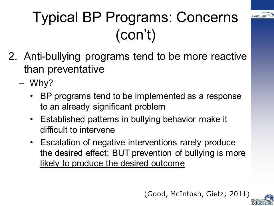 Typical BP Programs: Concerns (con't)