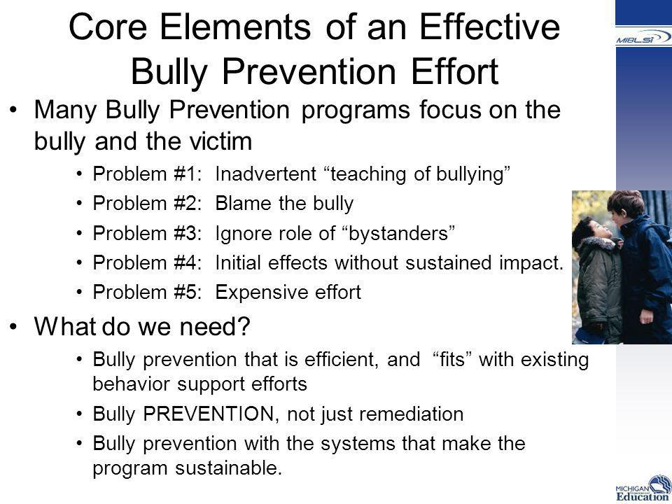 Core Elements of an Effective Bully Prevention Effort