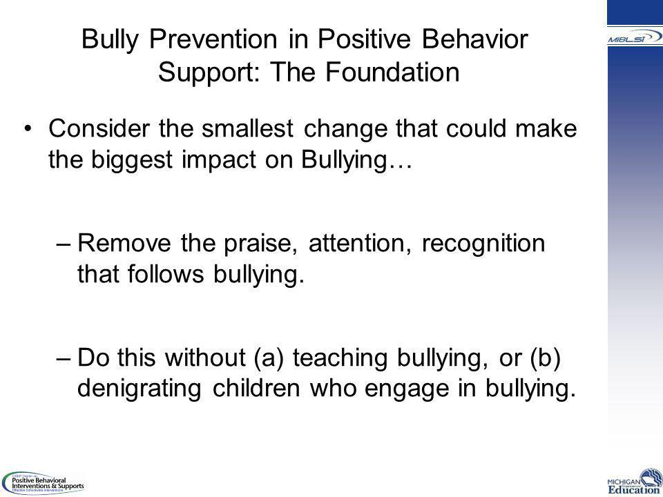 Bully Prevention in Positive Behavior Support: The Foundation