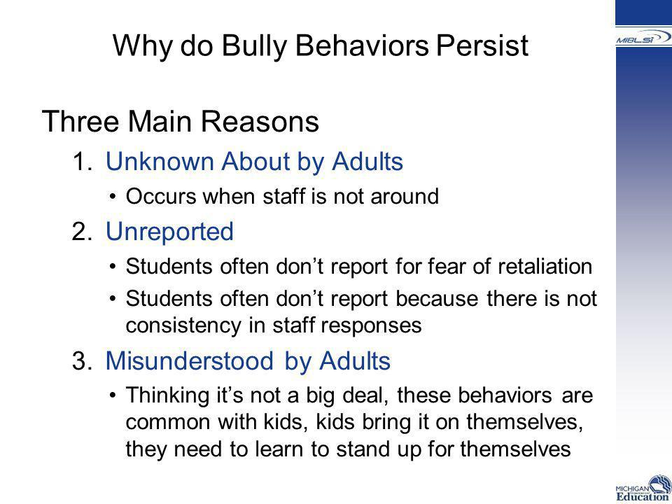 Why do Bully Behaviors Persist