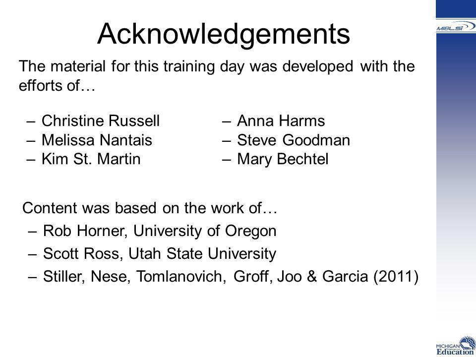 Acknowledgements The material for this training day was developed with the efforts of… Christine Russell.