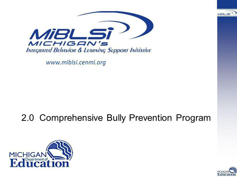 2.0 Comprehensive Bully Prevention Program