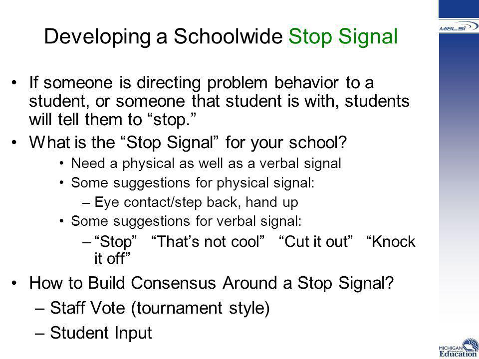 Developing a Schoolwide Stop Signal
