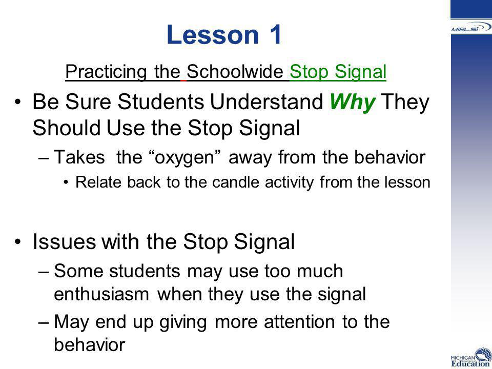 Practicing the Schoolwide Stop Signal
