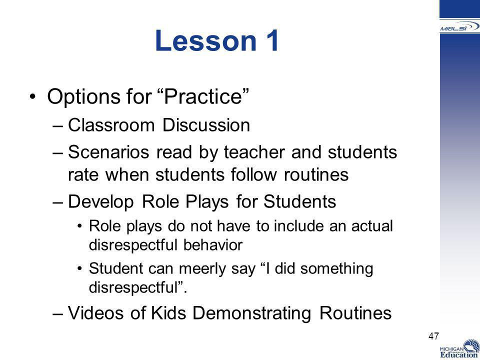Lesson 1 Options for Practice Classroom Discussion