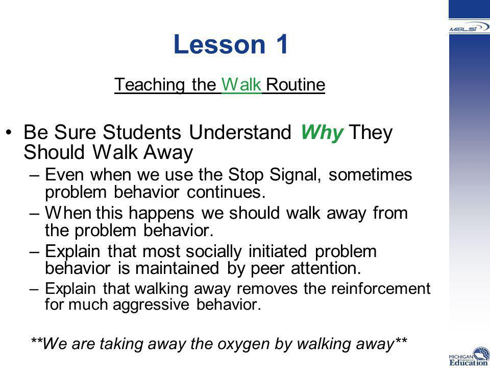 Teaching the Walk Routine
