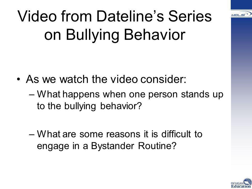 Video from Dateline's Series on Bullying Behavior