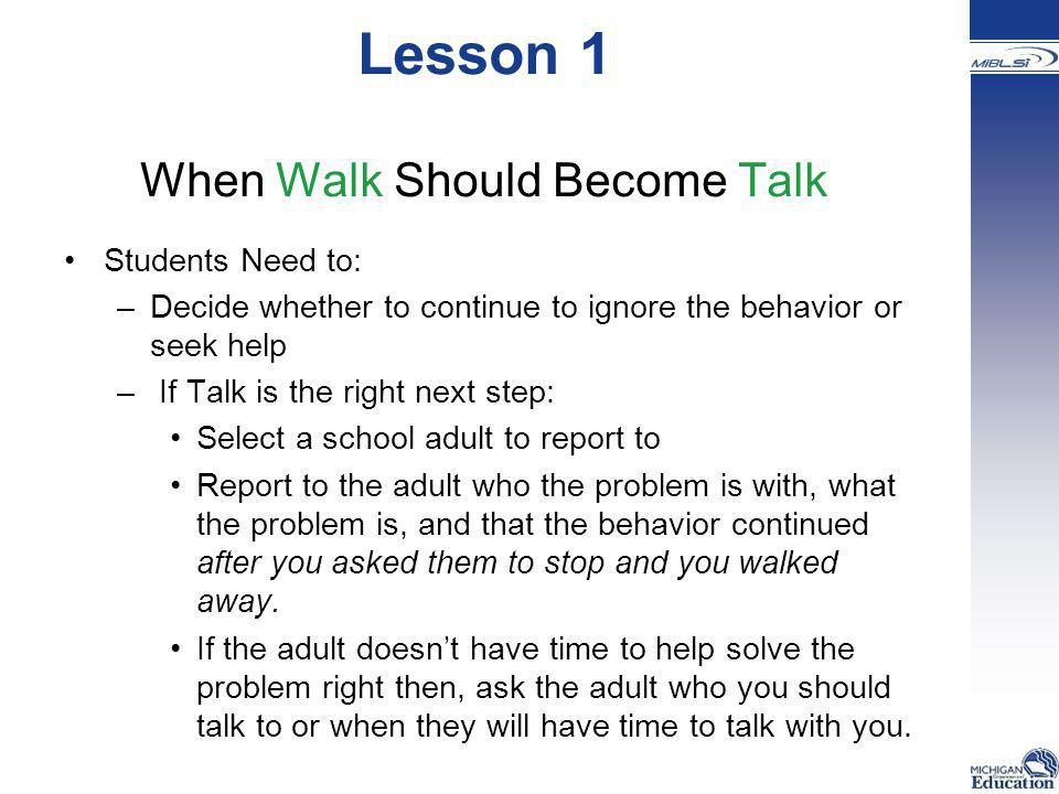Lesson 1 When Walk Should Become Talk