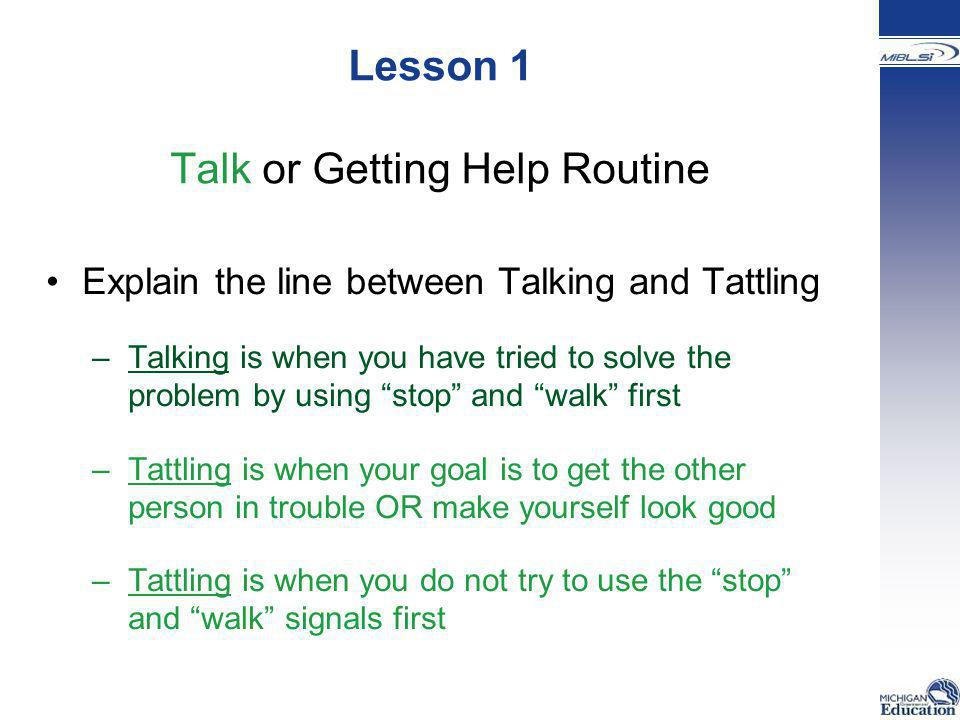 Lesson 1 Talk or Getting Help Routine