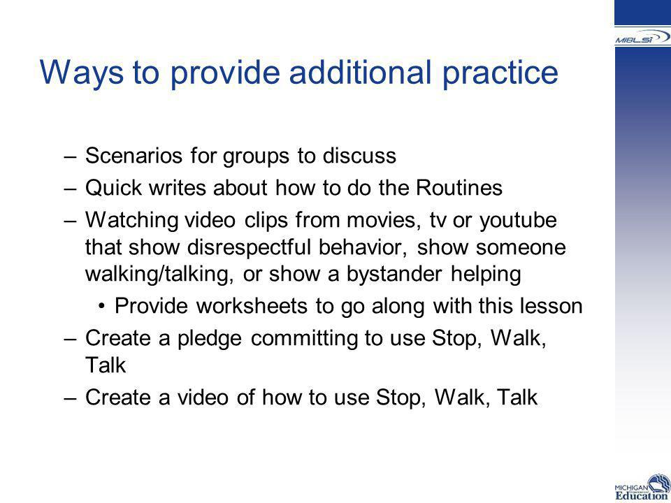 Ways to provide additional practice