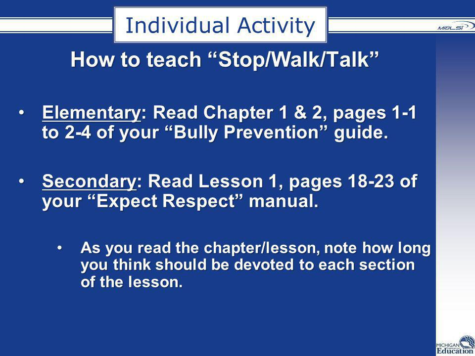 How to teach Stop/Walk/Talk