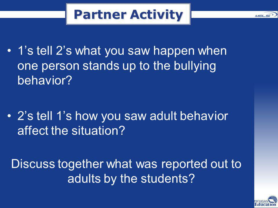 Discuss together what was reported out to adults by the students