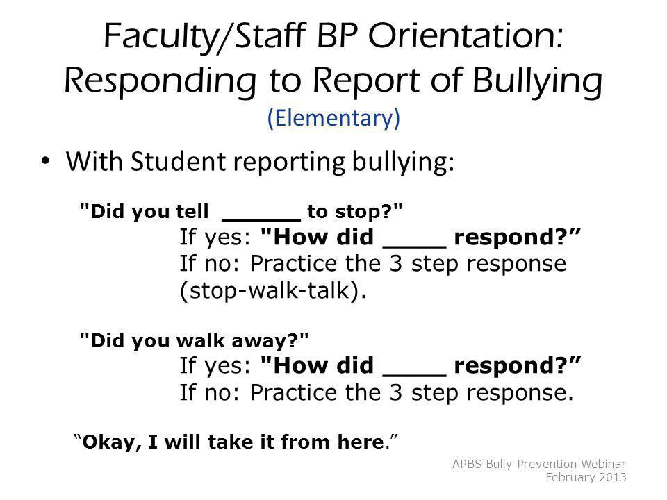 Faculty/Staff BP Orientation: Responding to Report of Bullying (Elementary)