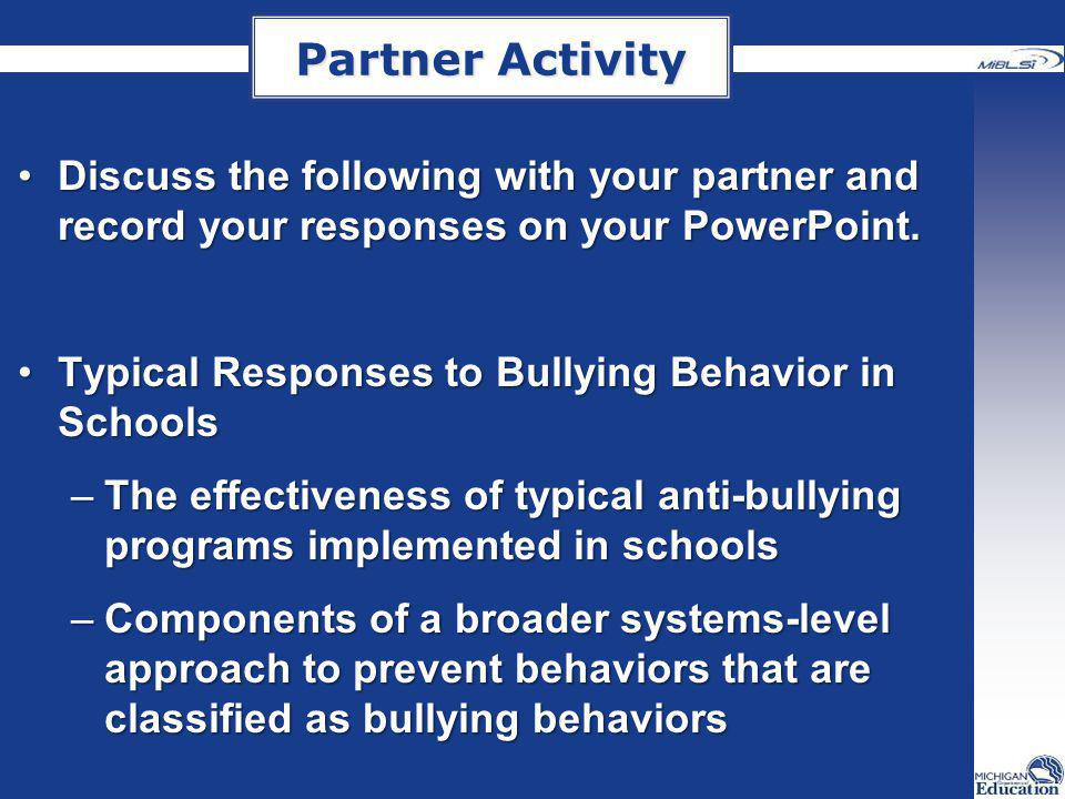 Partner Activity Discuss the following with your partner and record your responses on your PowerPoint.