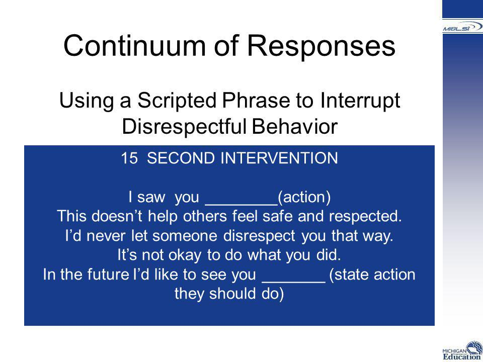 Continuum of Responses