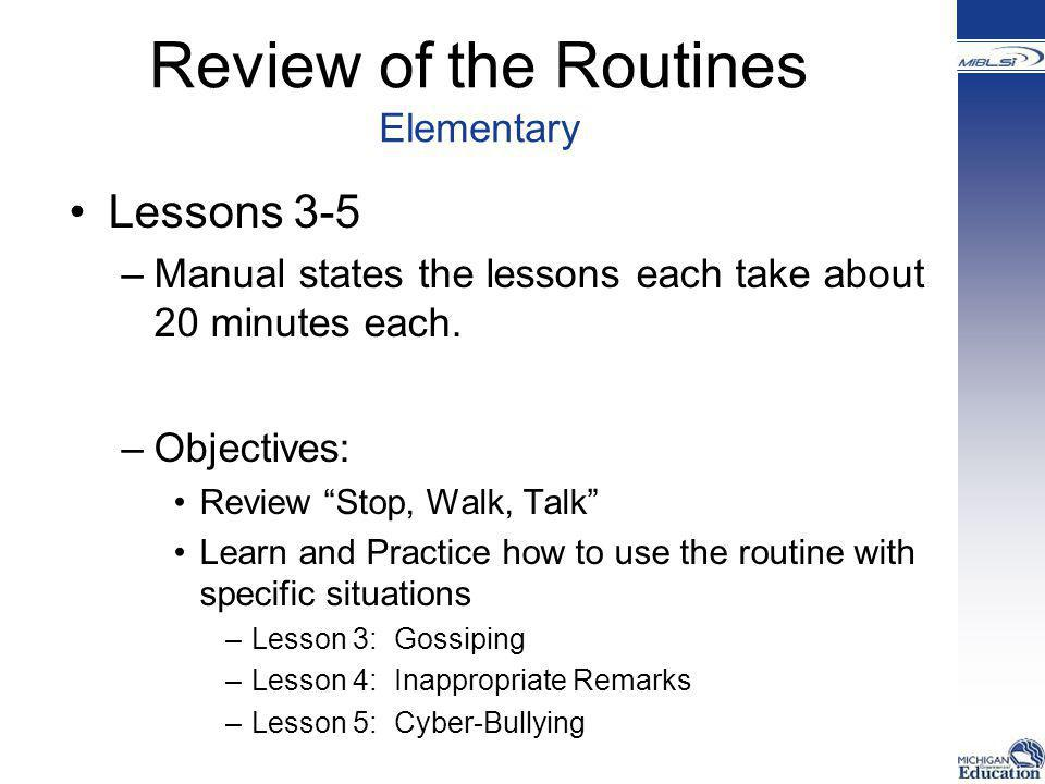 Review of the Routines Elementary