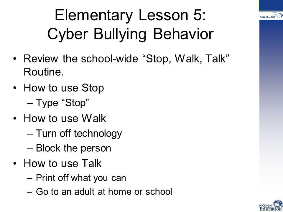 Elementary Lesson 5: Cyber Bullying Behavior