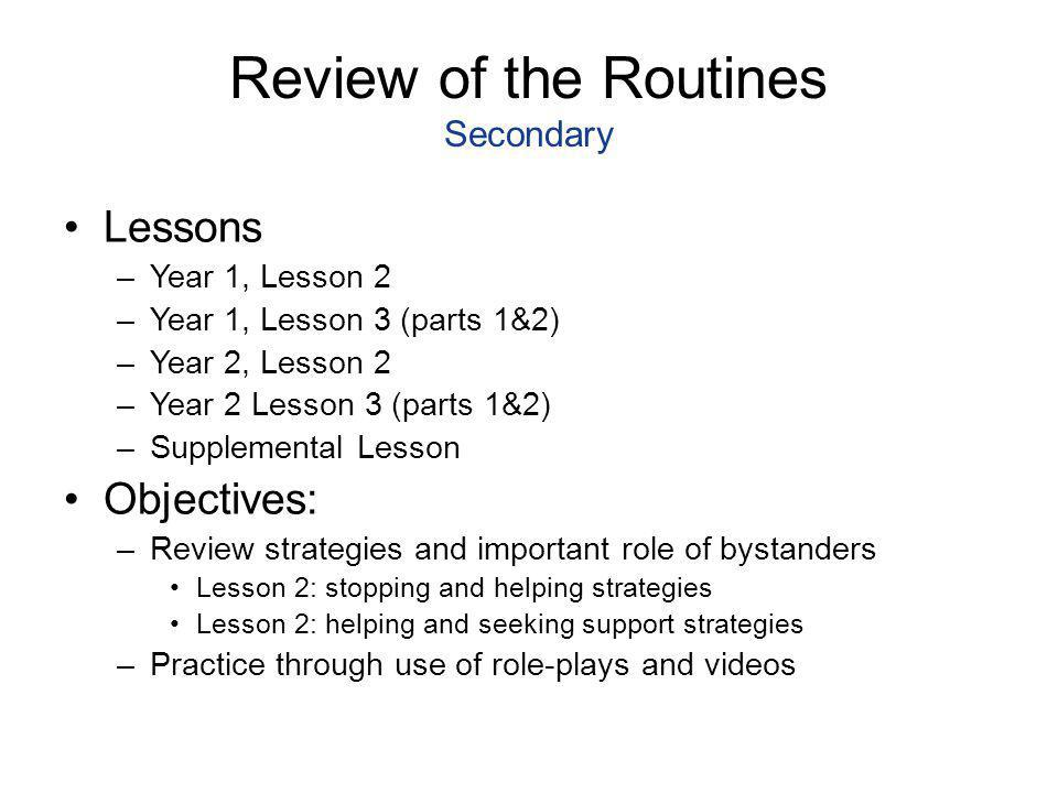 Review of the Routines Secondary