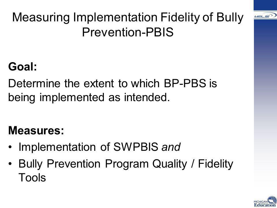 Measuring Implementation Fidelity of Bully Prevention-PBIS