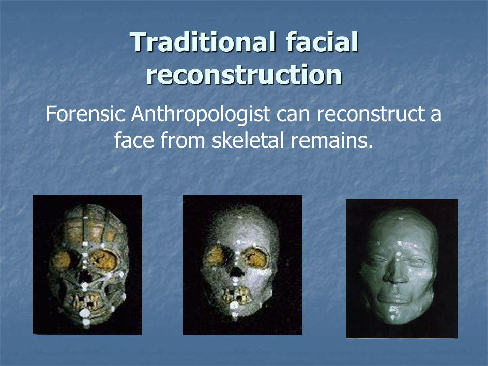 Traditional facial reconstruction