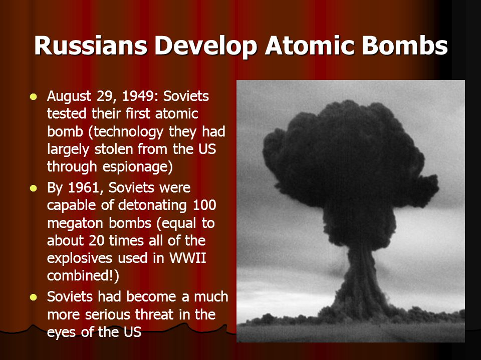 Russians Develop Atomic Bombs