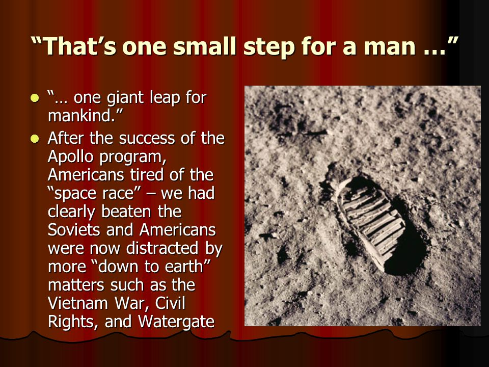 That's one small step for a man …