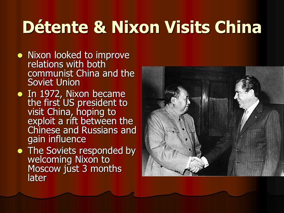 Détente & Nixon Visits China