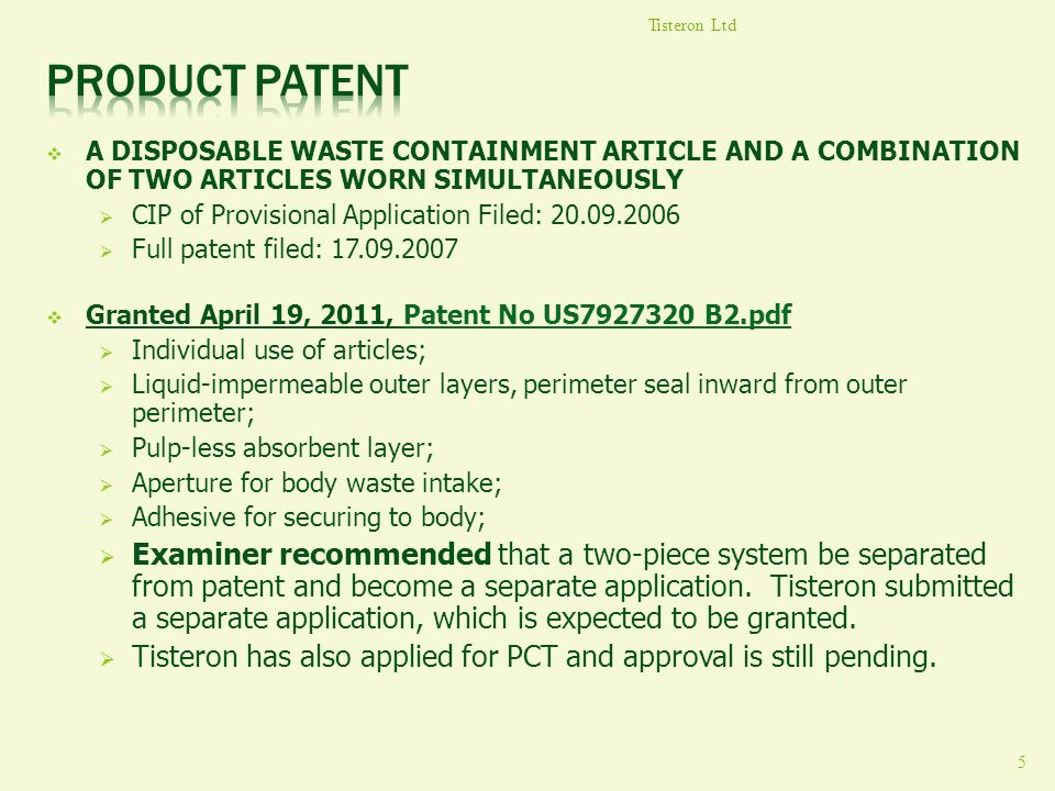 Tisteron Ltd Product patent. A DISPOSABLE WASTE CONTAINMENT ARTICLE AND A COMBINATION OF TWO ARTICLES WORN SIMULTANEOUSLY.