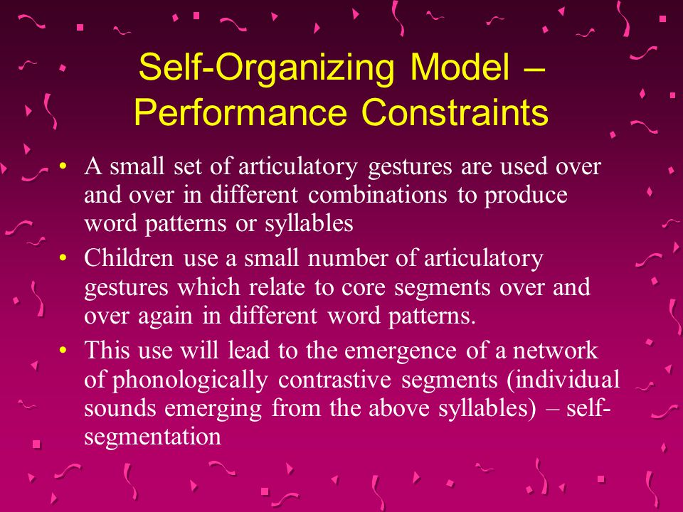 Self-Organizing Model – Performance Constraints