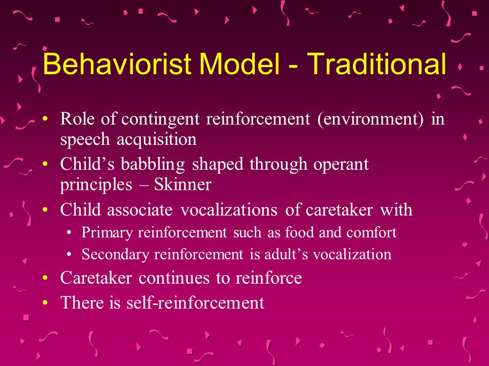 Behaviorist Model - Traditional