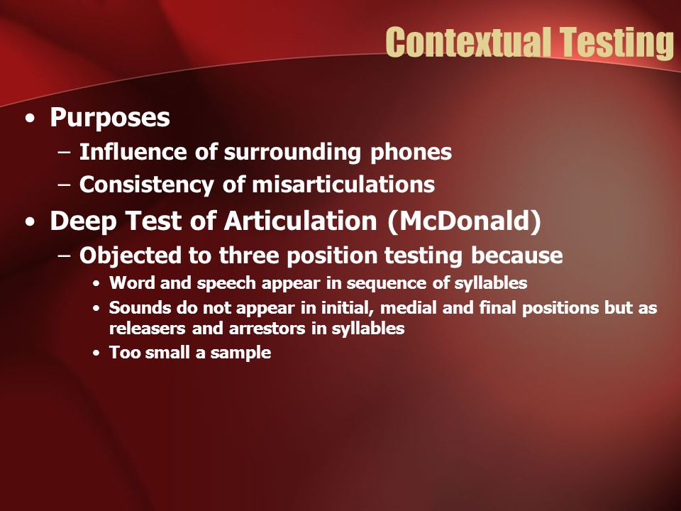 Contextual Testing Purposes Deep Test of Articulation (McDonald)