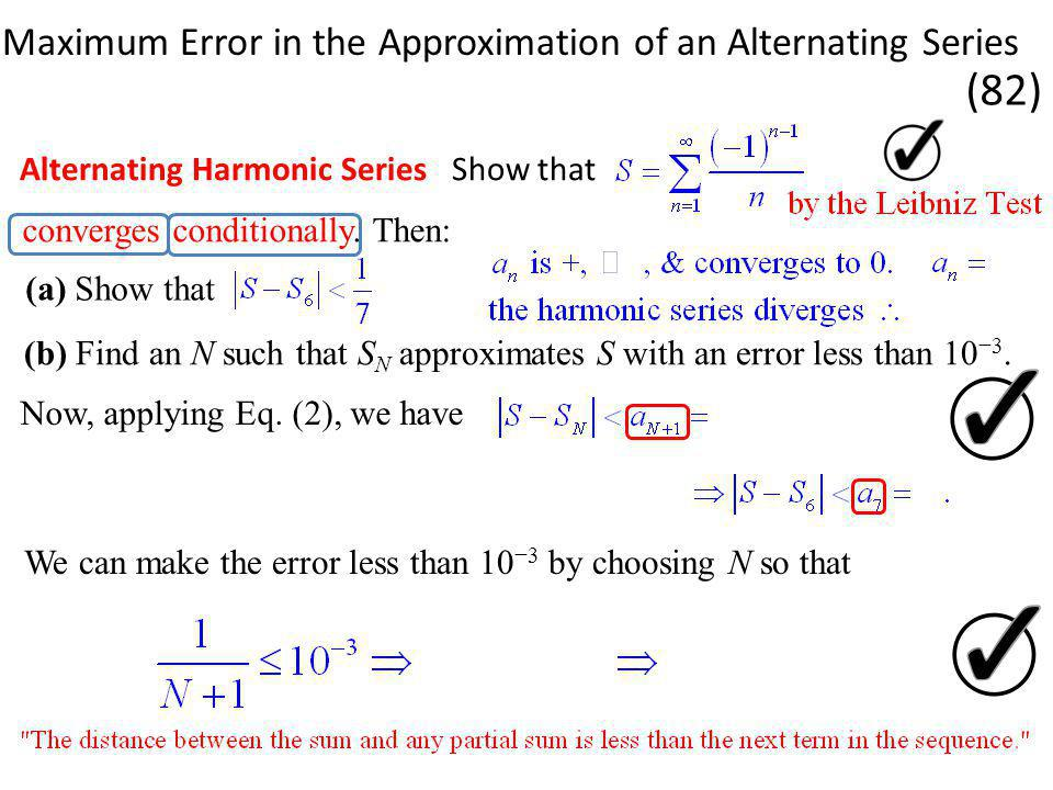 Maximum Error in the Approximation of an Alternating Series