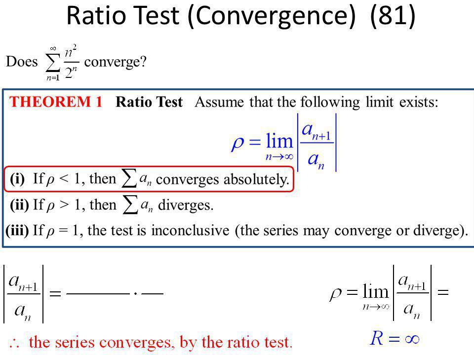 Ratio Test (Convergence) (81)