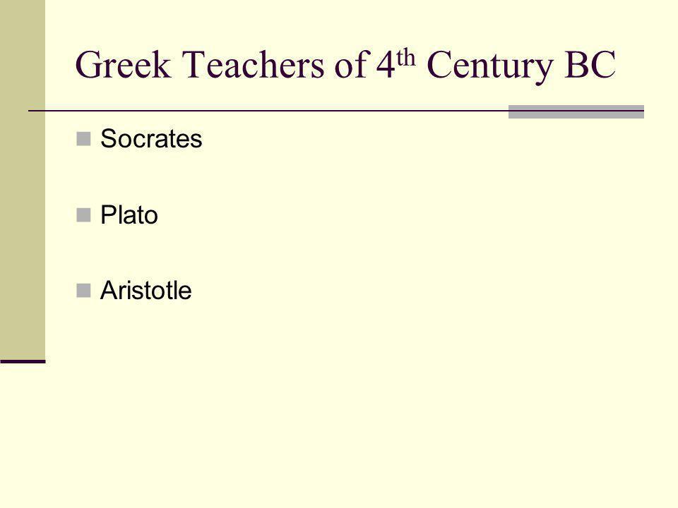 Greek Teachers of 4th Century BC