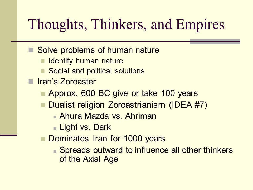 Thoughts, Thinkers, and Empires