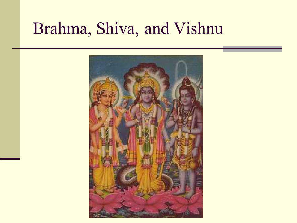 Brahma, Shiva, and Vishnu