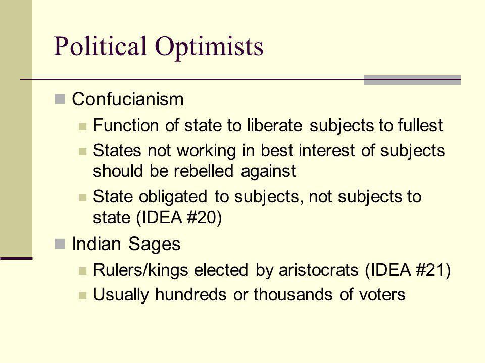 Political Optimists Confucianism Indian Sages