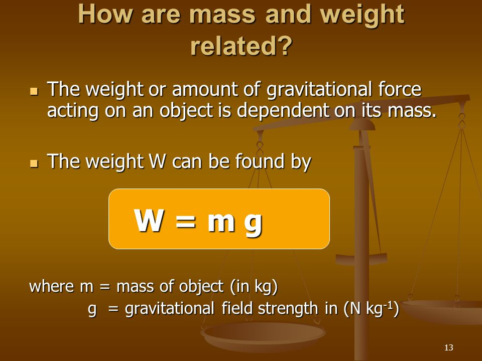 How are mass and weight related