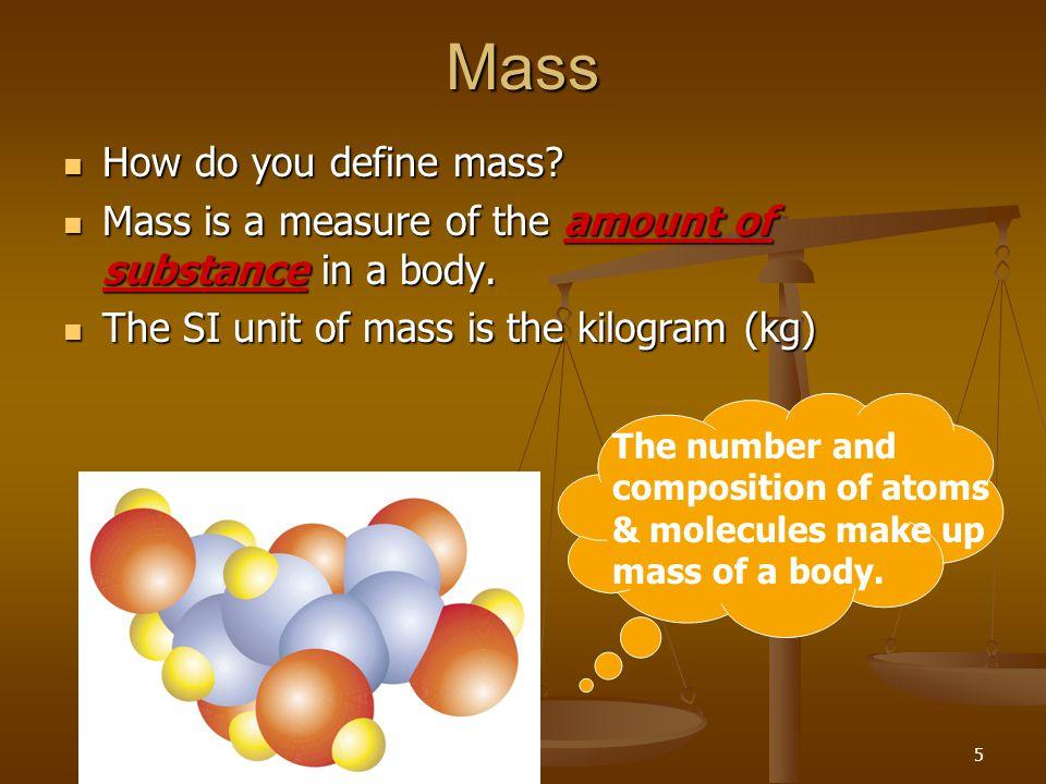 Mass How do you define mass