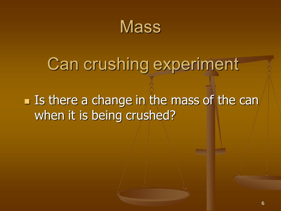 Can crushing experiment